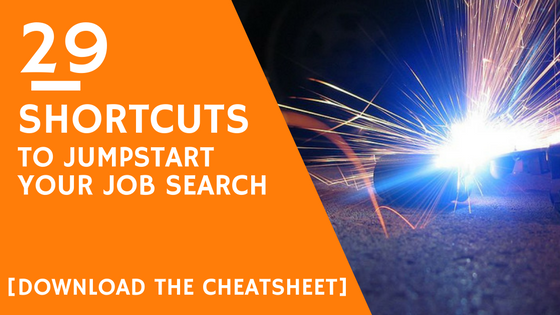 29 Shortcuts To Accelerate Your Job Search